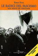 19864 - Erra, E. - Radici del fascismo. Una storia da riscrivere (Le)