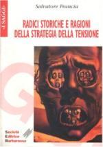 19865 - Francia, S. - Radici storiche e ragioni della strategia della tensione