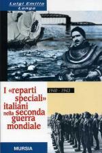 19940 - Longo, L.E. - Reparti Speciali Italiani nella IIGM