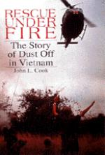 19963 - Cook, J. - Rescue under fire: the story of dustoff in Vietnam