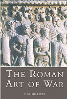 20045 - Gilliver, C.M. - Roman Art of War (The)