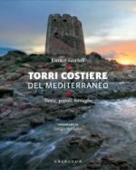 20137 - Gurioli, E. - Torri costiere del Mediterraneo. Storie, popoli, battaglie