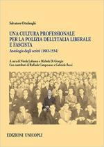 20207 - Labanca-Di Giorgio, N.-M. cur - Cultura professionale per la Polizia dell'Italia liberale e fascista. Antologia degli scritti 1883-1934 (Una)