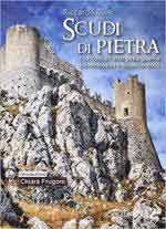 20212 - Luisi, R. - Scudi di pietra. I castelli e l'arte della guerra tra Medioevo e Rinascimento