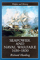 20225 - Harding, R. - Seapower and naval warfare 1650-1830