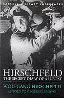 20238 - Hirschfeld, W. - Secret diary of a U-boat