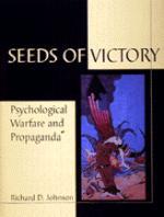 20245 - Johnson, R. - Seeds of victory: psycological warfare and propaganda