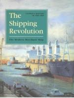 20285 - Couper, A. - Shipping Revolution. Modern Merchant Ship ULTIME COPIE !!!