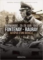 20341 - Deprun-Flotte', F.-B. - Fontenay-Rauray. Autopsie d'une bataille. Normandie 25-28 Juin 1944