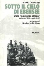 20380 - Carrassi, M. - Sotto il cielo di Ebensee. Dalla Resistenza al lager