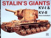 20493 - Scheibert, H. - Stalin's Giants. KV I and KV II