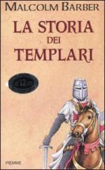 20528 - Barber, M. - Storia dei Templari (La)
