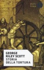 20592 - Riley Scott, G. - Storia della tortura