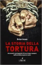 20593 - Innes, B. - Storia della tortura (La)