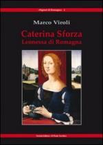 20637 - Viroli, M. - Caterina Sforza Leonessa di Romagna