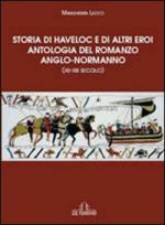 20663 - Lecco, M. - Storia di Haveloc e di altri eroi. Antologia del romanzo anglo-normanno XII-XIII secolo