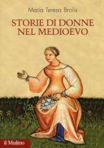 20667 - Brolis, M.T. - Storie di donne nel medioevo