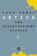 20680 - Centro studi Orion,  - Strage di Ustica e strage di Bologna: e se fossero collegate?