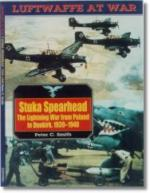 20704 - Smith, P. - Stuka Spearhead. The lightning war from Poland to Dunkirk 1939-40 - Luftwaffe at War 7