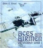 20749 - Wood, A.C. - Aces and Airmen of World War I ULTIME COPIE !!!