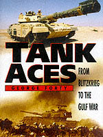 20783 - Forty, G. - Tank aces from blitzkrieg to the gulf