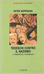 20813 - Hoffmann, P. - Tedeschi contro il nazismo
