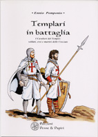 20823 - Pomponio, E. - Templari in battaglia