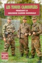20831 - Borsarello, J. - Tenues camouflees de la IIGM - Gaz. des Uniformes HS 01 (Les)