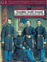 20843 - Langellier, J. - Terrible Swift Sword, Union Artillery, Cavalry and Infantry, 1861-1865 - GI 19