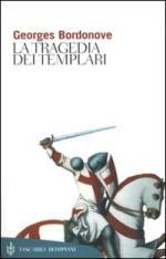 20922 - Bordonove, G. - Tragedia dei Templari (La)