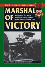 20957 - Zhukov, G. - Marshal of Victory Vol 1. The WWII Memoirs of Soviet General Georgy Zhukov through 1941