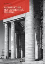 20992 - Nicoloso, P. - Architetture per un'identita' italiana