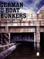 20996 - Schmeelke-Schmeelke, K.H.-M. - German U-Boat Bunkers. Yesterday and Today