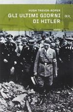 21037 - Trevor Roper, H. - Ultimi giorni di Hitler (Gli)