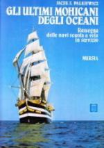 21039 - Palkiewicz, J. - Ultimi Mohicani degli oceani (Gli)