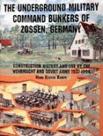 21060 - Kampe, H.G. - Underground Military Command Bunkers of Zossen, Germany