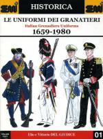 21065 - Del Giudice, E./V. - Uniformi dei Granatieri 1659-1980 - Historica 01 (Le)