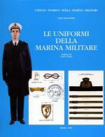 21068 - Galuppini, G. - Uniformi della Marina Militare Vol II (1918-1998)