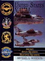 21163 - Roberts, M.L. - US Naval Aviation Patches Vol 2: Aircraft/Attack Squadrons/Heli Squadrons