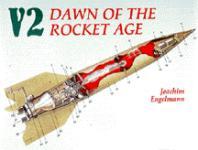 21205 - Engelmann, J. - V-2 - Dawn of the Rocket Age