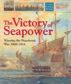 21275 - Woodman, R. - Victory of Seapower. Winning the Napoleonic War 1806-1814