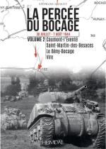 21297 - Jacquet, S. - Percee du Bocage. 30 Juillet-7 Aout 1944 Vol 2. Caumont l'evente', Saint Martin des Besaces, Le Beny Bocage, Vire
