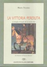 21319 - Traxino, M. - Vittoria perduta (La)