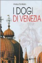 21343 - Da Mosto, A. - Dogi di Venezia (I)