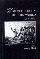 21395 - Black, J. - War in the early modern world 1450-1815