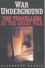 21405 - Barrie, B. - War underground. The tunnellers of the great war