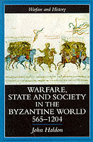 21419 - Haldon, J. - Warfare State and Society in the Byzantine World 565-1204