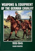 21455 - Richter, K. - Weapons and Equipment of the German Cavalry in World War II