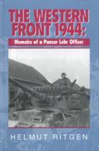21485 - Ritgen, H. - Western Front 1944. Memoirs of a Panzer Lehr Officer