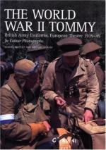 21534 - Brayley-Ingram, M.J.-R. - World War II Tommy. British Army Uniforms, European Theatre 1939-45
